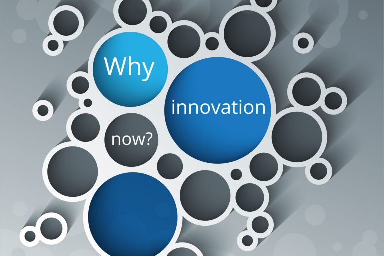 Innovation 101: Why Innovation Now?