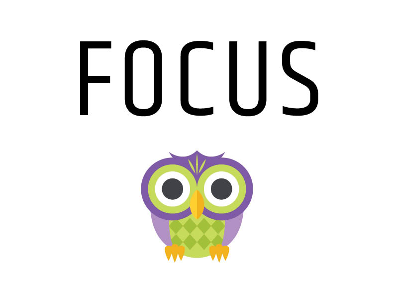 Focus inspirational sign